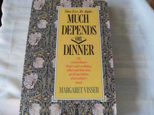 9780771087486: Title: Much Depends on Dinner