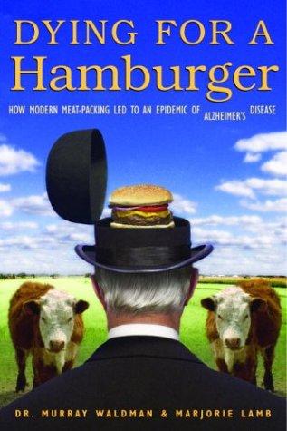 Dying for a Hamburger: Dr. Murray Waldman