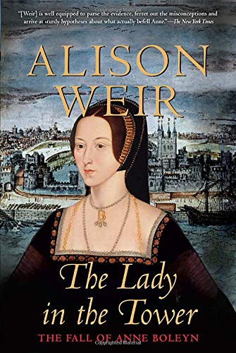 9780771087677: The Lady in the Tower: The Fall of Anne Boleyn