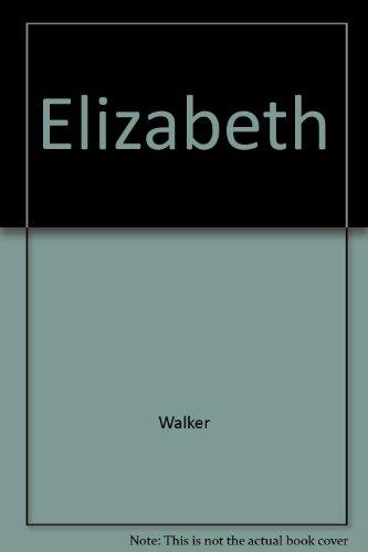 9780771087813: Elizabeth