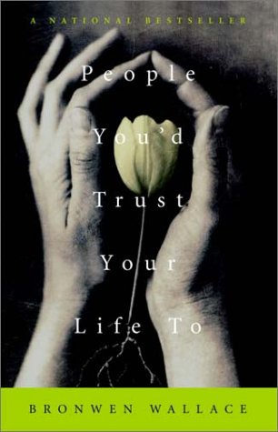 9780771087929: People You'd Trust Your Life to