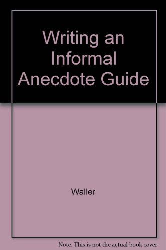 9780771087943: Writing an Informal Anecdote Guide