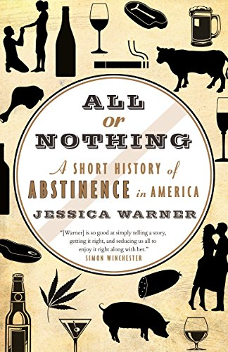 9780771088544: All or Nothing: A Short History of Abstinence in America