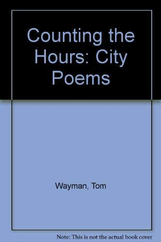 9780771088735: Counting the Hours: City Poems