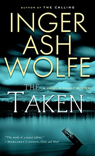 9780771088919: The Taken (A Hazel Micallef Mystery)