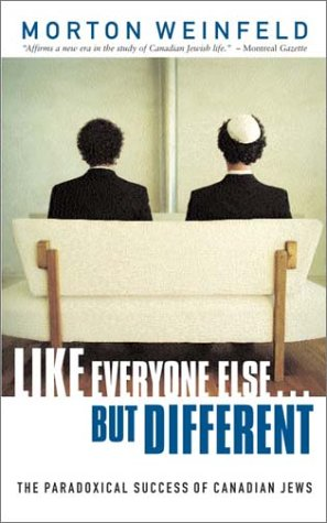 9780771089138: Like Everyone Else ... But Different: The Paradoxical Success of Canadian Jews