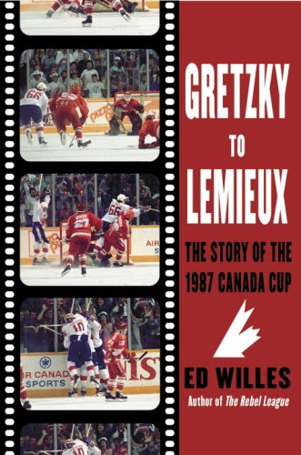9780771089428: Gretzky to Lemieux: The Story of the 1987 Canada Cup