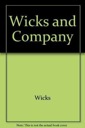 Ben Wicks and Company: Wicks, Ben