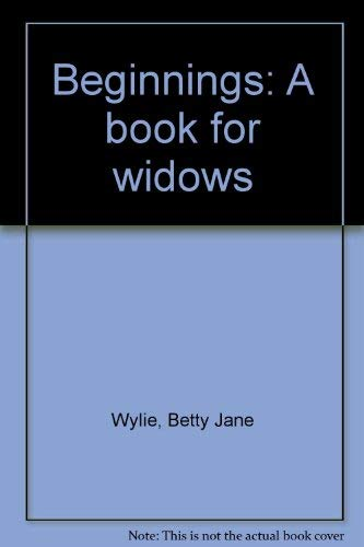 9780771090578: Beginnings: A book for widows