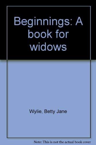 9780771090578: Beginnings: A book for widows