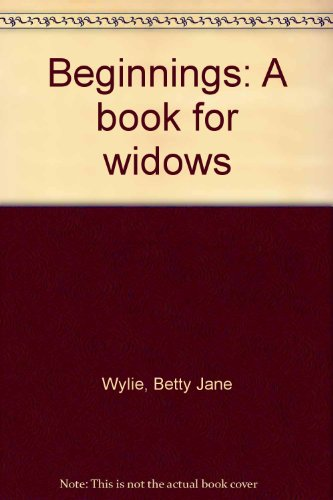 9780771090615: Beginnings: A book for widows