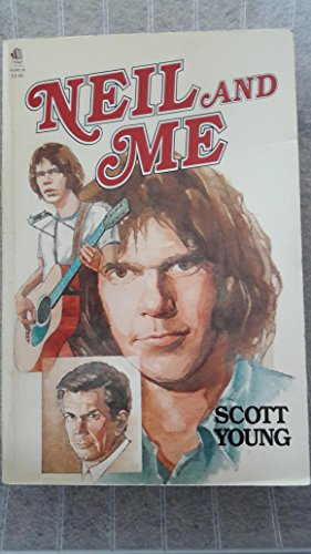 9780771090912: Neil and Me [Paperback] by Young, Scott (Neil Young)