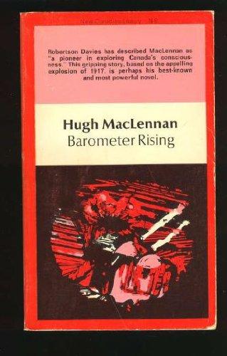 Barometer Rising (New Canadian Library): Hugh Maclennan