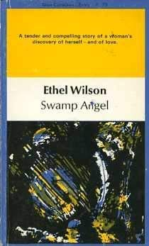 Swamp Angel (New Canadian Library (Book 29)): Wilson, Ethel