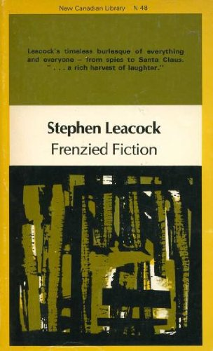 Frenzied Fiction: Stephen Leacock