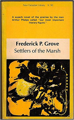 9780771091506: Settlers of the Marsh