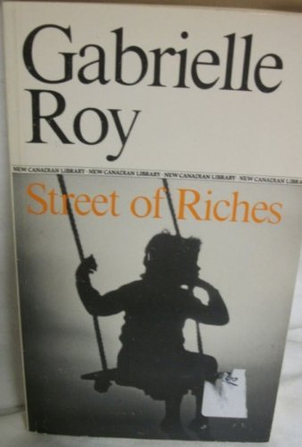 Street of Riches (0771091567) by Gabrielle Roy