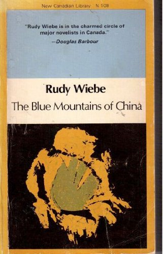 9780771092084: The Blue Mountains of China (New Canadian Library)
