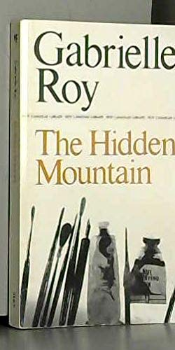 The Hidden Mountain (0771092091) by Gabrielle Roy