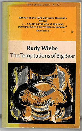 9780771092220: The Temptations of Big Bear (New Canadian Library)