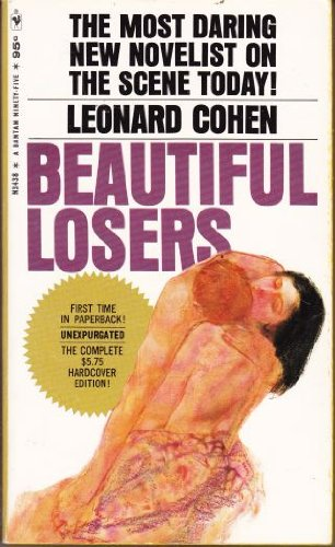 Beautiful Losers (0771092865) by Leonard Cohen