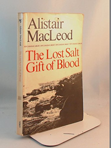 9780771092961: The Lost Salt Gift of Blood