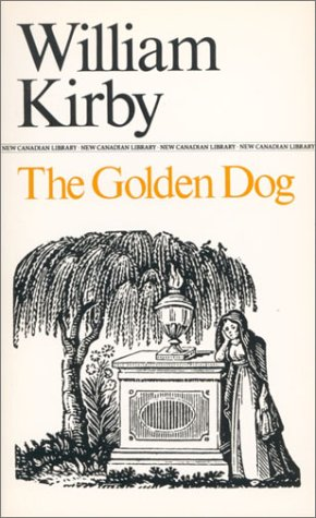 9780771093357: The Golden Dog (New Canadian Library)
