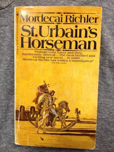 9780771093401: St. Urbain's Horseman