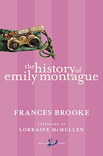 9780771093517: The History of Emily Montague (New Canadian Library)