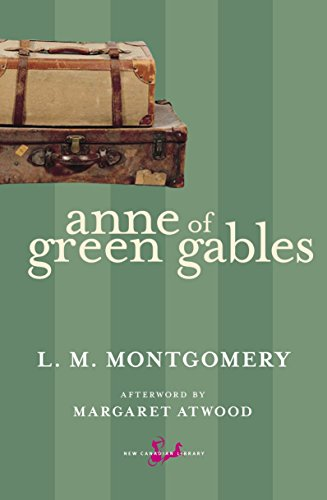 Anne of Green Gables (New Canadian Library)