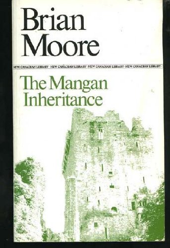 9780771093722: The Mangan Inheritance (New Canadian Library)
