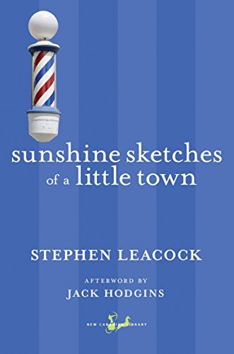 9780771093975: Sunshine Sketches of a Little Town (The New Canadian Library)