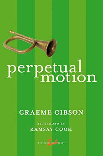 Perpetual Motion (New Canadian Library): Gibson, Graeme