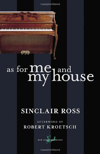 9780771094125: As for Me and My House (New Canadian Library (Paperback))
