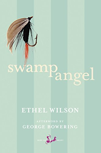 9780771094781: Swamp Angel (New Canadian Library)