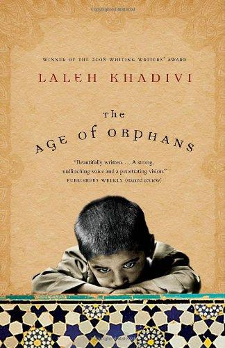 The Age of Orphans: Laleh Khadivi