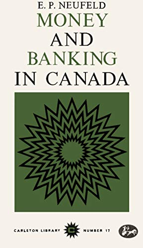 9780771097171: Money and Banking in Canada (Carleton Library)