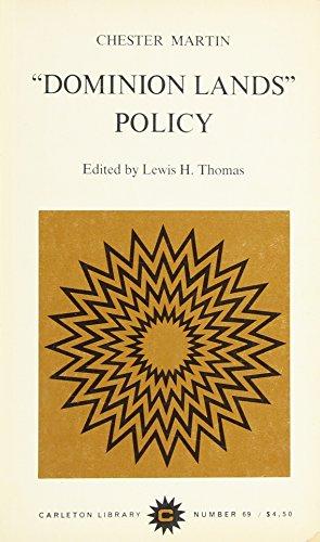 Dominion Lands Policy -: Martin, Chester