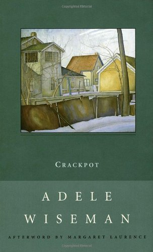 9780771098512: Crackpot: A Novel (New Canadian Library)