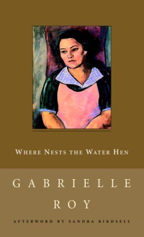 9780771098543: Where Nests the Water Hen (New Canadian Library)
