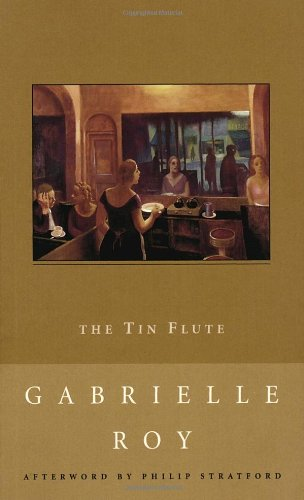 9780771098604: The Tin Flute (New Canadian Library)