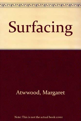 9780771098994: Surfacing (The New Canadian Library)