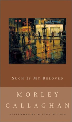 9780771099557: Such Is My Beloved (New Canadian Library)