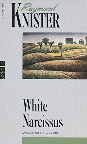 9780771099632: White Narcissus (New Canadian Library)