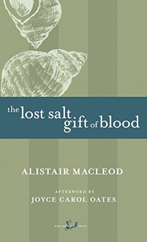 9780771099694: The Lost Salt Gift of Blood (New Canadian Library)