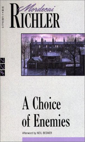 9780771099717: A Choice of Enemies (New Canadian Library)
