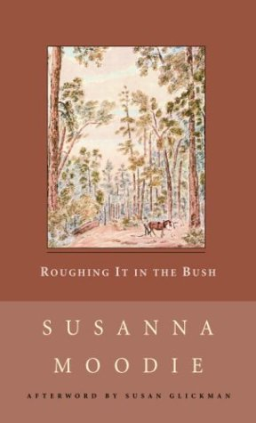 9780771099755: Roughing it in the Bush, or, Life in Canada (New Canadian Library S.)