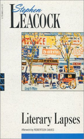 9780771099830: Literary Lapses (New Canadian Library)