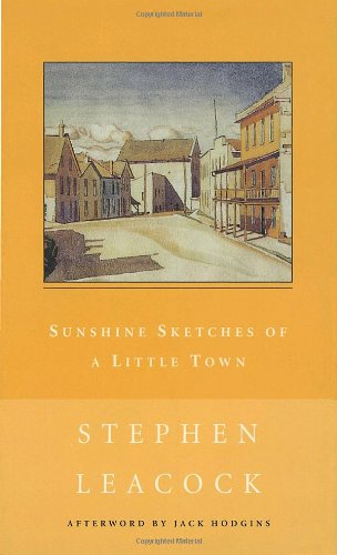 9780771099847: Sunshine Sketches of a Little Town (New Canadian Library)