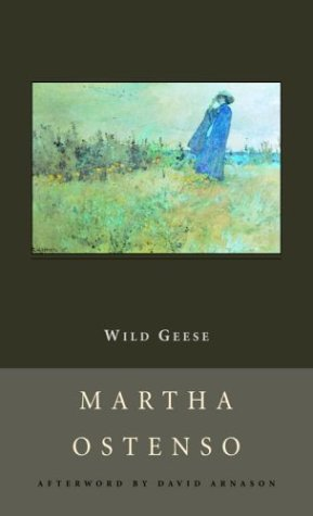 Wild Geese (New Canadian Library): Martha Ostenso